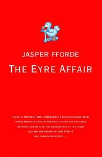 image of The Eyre Affair: Thursday Next Book 1