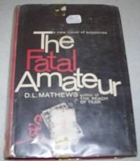 The Fatal Amateur