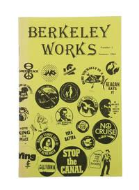 Berkeley Works: Number 3, Summer 1984