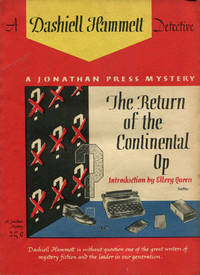 THE RETURN OF THE CONTINENTAL OP. by  DASHIELL HAMMETT - First edition - 1945 - from BUCKINGHAM BOOKS (SKU: 36257)