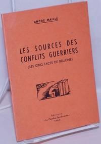 image of Les Sources des Conflits Guerriers (Les cinq faces de Bellone)