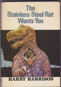 The Stainless Steel Rat Wants You! by Harry Harrison - First U.S. Edition / Science Fiction Book Club - May 1979 - from Books of the World (SKU: RWARE0000001342)