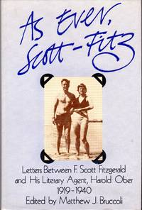 image of As Ever, Scott Fitz : Letters Between F. Scott Fitzgerald and His Literary Agent Harold Ober, 1919-1940 (