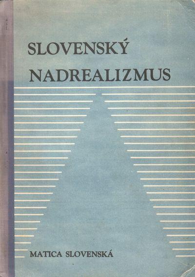 Martin: Matica Slovenská, 1968. Octavo (24 × 17 cm). Original printed wrappers; 245 pp. Text repro...