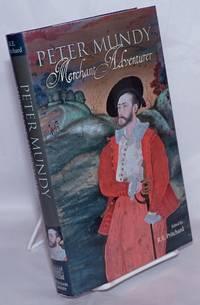 image of Peter Mundy: Merchant Adventurer
