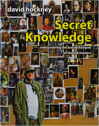 Secret Knowledge: Rediscovering the Lost Techniques of the Old Masters (Signed First Edition)