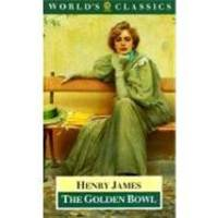 image of The Golden Bowl (The World's Classics)