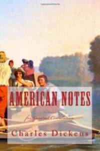 image of AMERICAN NOTES for GENERAL CIRCULATION: A Quality Print Classic