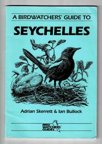 image of A Birdwatchers' Guide to Seychelles