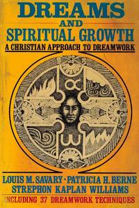 image of Dreams and Spiritual Growth: A Christian Approach to Dreamwork, including 37 Dreamwork Techniques.