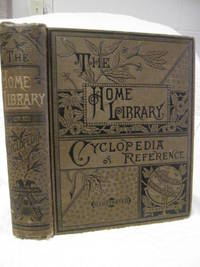 The home library of useful knowledge.  A condensation of Fifty - Two  Books In One Volume: