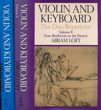Violin and Keyboard: The Duo Repertoire. Volume I. From the Seventeenth Century to Mozart. Volume...