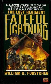 Fateful Lightning (The Lost Regiment #4)