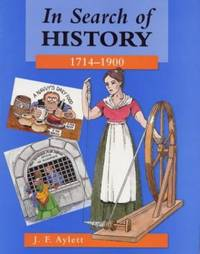 In Search of History: 1714-1900