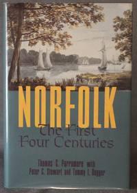 NORFOLK: THE FIRST FOUR CENTURIES