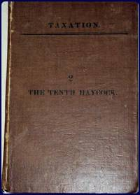 ILLUSTRATIONS OF TAXATION. #11: THE TENTH HAYCOCK, A TALE.