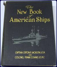THE NEW BOOK OF AMERICAN SHIPS.