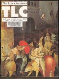 THE LOW COUNTRIES Arts and Society in Flanders and the Netherlands, TLC 8