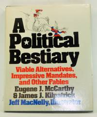 A Political Bestiary: Viable Alternatives, Impressive Mandates, and Other Fables