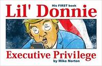 Lil\' Donnie Executive Privilege