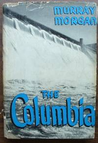 The Columbia Powerhouse of the West