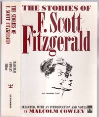 image of The Stories of F. Scott Fitzgerald: A Selection of Twenty-Eight Stories with an Introduction by Malcolm Cowley