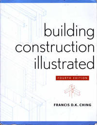 Building Construction Illustrated Fourth Edition
