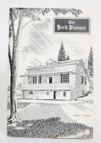 The York Pioneer. Centennial Edition: 1869-1969