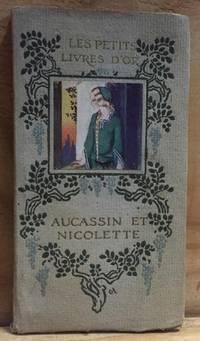 Aucassin et Nicolette chantefable du douzième Siècle (Les Petits Livres D'or IV)