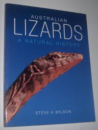 AUSTRALIAN LIZARDS: A Natural History