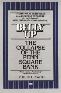 image of Belly Up : The Collapse of the Penn Square Bank