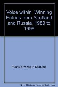 Voice within: Winning Entries from Scotland and Russia, 1989 to 1998