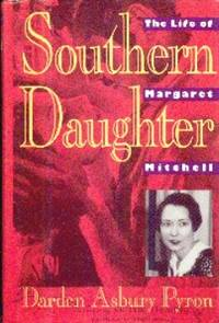 image of Southern Daughter. The Life Of Margaret Mitchell
