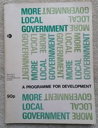 More Local Government - a Programme for Development