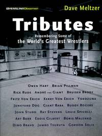 image of Tributes: Remembering Some of the World's Greatest Wrestlers