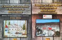 image of L'histoire de l'acériculture et des sucriers de Bellechasse. 2 tomes