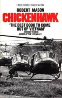 Chickenhawk by Robert Mason - 1984-07-01