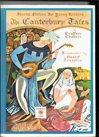 The Canterbury Tales Of Geoffrey Chaucer: Special Edition For Young Readers