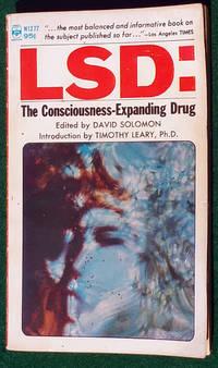 LSD: THE CONSCIOUSNESS-EXPANDING DRUG