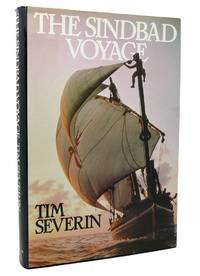 THE SINDBAD VOYAGE by Tim Severin - First Edition; First Printing - 1983 - from Rare Book Cellar (SKU: 117484)