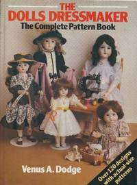 image of The Dolls' Dressmaker - The Complete Pattern Book