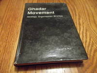 Ghadar Movement; Ideology Organisation and Strategy