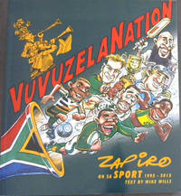 VuvuzelaNation: Zapiro on SA Sport 1995-2013