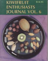 Kiwifruit Enthusiasts Journal Vol. 6