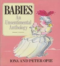 Babies: An Unsentimental Anthology