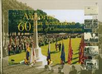 Airborne - 60 Jaar Herdenken/60  Years of Commemoration