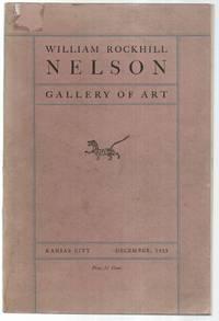 Handbook of the William Rockhill Nelson Galllery of Art