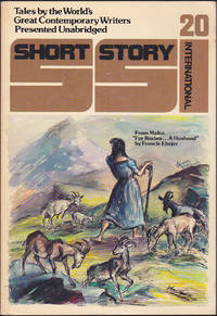 Short Story International, Volume 4, Number 20. Tales By The World's Great Cont emporary Writers Presented Unabridged