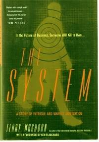 The System: A Story of Intrigue and Market Domination
