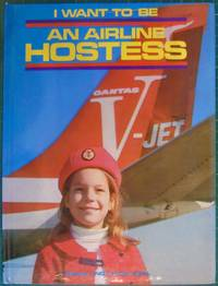 I Want To Be An Airline Hostess